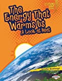 The Energy That Warms Us, Jennifer Boothroyd, 0761371036