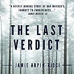 The Last Verdict | Jamie Arpin-Ricci