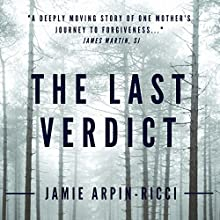 The Last Verdict Audiobook by Jamie Arpin-Ricci Narrated by Patricia Santomasso
