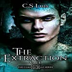 The Extraction: The Claudia Belle Series, Book 1 | C.S Luis