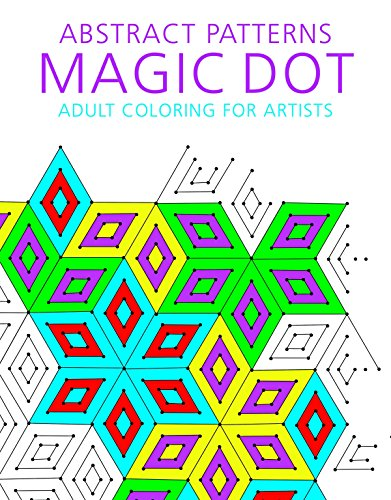 Design Patterns Download - Abstract Patterns: Magic Dot Coloring for Artists (The Magic Dot Adult Coloring Series)
