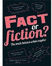 Fact or Fiction?: The truth behind urban myths!