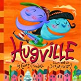 img - for Hugville by Court Crandall (2005-12-27) book / textbook / text book