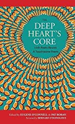 The Deep Heart's Core: Irish Poets Revisit A Touchstone Poem