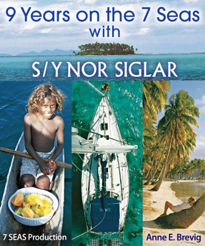 (9 Years on the7 Seas with S/Y Nor Siglar)