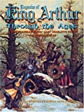 img - for Legends of King Arthur Through the Ages book / textbook / text book