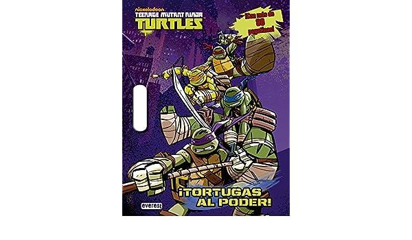 Teenage Mutant Ninja Turtles. ¡Tortugas Al Poder! Libro de ...