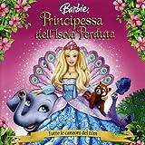 Barbie: La Principessa Dell'Isola Perduta (OST) by Various