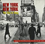 : New York, New York: The City in Song