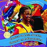 Carnival in Latin America, Kerrie Logan Hollihan, 1435893662