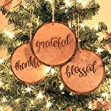 Rustic Christmas Ornaments with 'Thankful', 'Grateful' & 'Blessed' (Set of 3) 4 inch; Round Wooden Farmhouse Decor Country Style Holiday Decorations