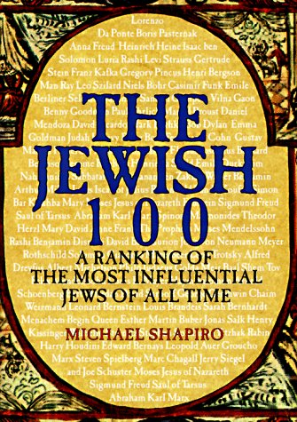 The Jewish 100: A Ranking of the Most Influential Jews of All Time