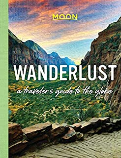 Book Cover: Wanderlust: A Traveler's Guide to the Globe