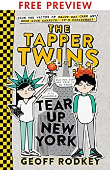 The Tapper Twins Tear Up New York - FREE PREVIEW EDITION (The First 8 Chapters) by [Rodkey, Geoff]