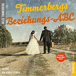 Timmerbergs Beziehungs-ABC Hörbuch