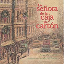 La Senora de la Caja de Carton: Ann McGovern, Marni Backer: 9781890515027: Amazon.com: Books