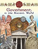 Government in the Ancient World, Reagan Miller, 0778717410