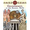 Government in the Ancient World (Life in the Ancient World)