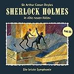 Die letzte Symphonie (Sherlock Holmes - Die neuen Fälle 35) | Marc Freund