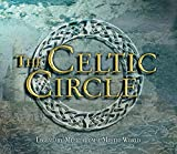 The Celtic Circle: Legendary Music from a Mystic World