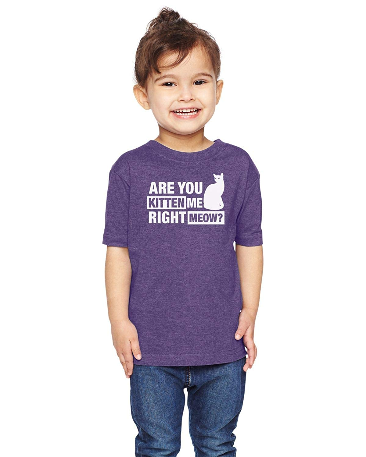are You Kitten Me Right Meow Unisex Toddler Shirt