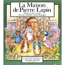 MAISON DE PIERRE LAPIN (LA)