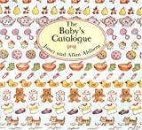 The Baby's Catalogue, Janet Ahlberg, Allan Ahlberg, 0316020389