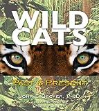 Wild Cats, John Becker, 1581960522