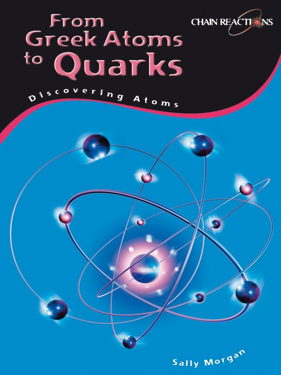 Discovering Atoms: Gas Clouds to Particle Accelerators (Chain Reactions): Gas Clouds to Particle Accelerators (Chain Reactions) pdf epub