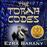 The Torah Codes | Ezra Barany