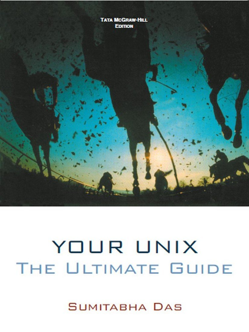 Buy YOUR UNIX :THE ULTIMATE GUIDE Book Online at Low Prices in India | YOUR  UNIX :THE ULTIMATE GUIDE Reviews & Ratings - Amazon.in