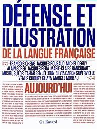Défense et illustration de la langue française aujourd'hui par François Cheng