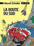Benoît Brisefer, tome 10 : La Route du Sud