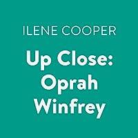 Up Close: Oprah Winfrey