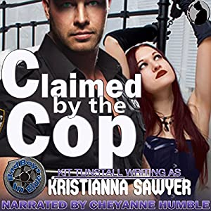 Claimed by the Cop Audiobook