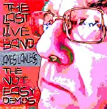 The Last LIVE Band - James Lawless - The Not Easy Demos