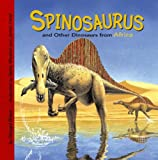 Spinosaurus and Other Dinosaurs of Africa (Dinosaur Find)
