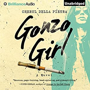 Gonzo Girl Audiobook
