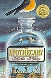 The Apothecary (The Apothecary Series)
