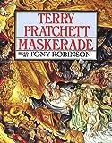 Maskerade: (Discworld Novel 18) (Discworld Novels)
