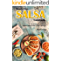 Hassle Free Salsa Cookbook: 30 Delicious Salsa Recipes That Are Quick to Make & Eaten with Haste