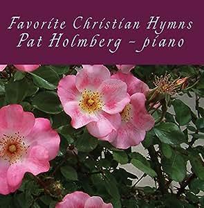 Favorite Hymns of the Christian Faith