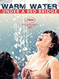 Warm Water Under a Red Bridge (English Subtitled)