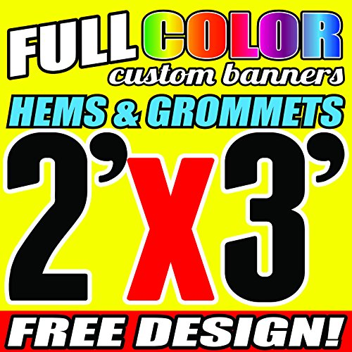 2' X 3' Full Color Printed Custom Banner 13oz Vinyl Hems & Grommets Free Design By BannersOutlet USA