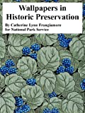 Wallpapers in Historic Preservation, Catheri Lynn Frangiamore and National Park Service, 1410224104