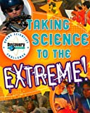 Taking Science to the Extreme!, Rosanna Hansen and Sherry Gerstein, 0787984930