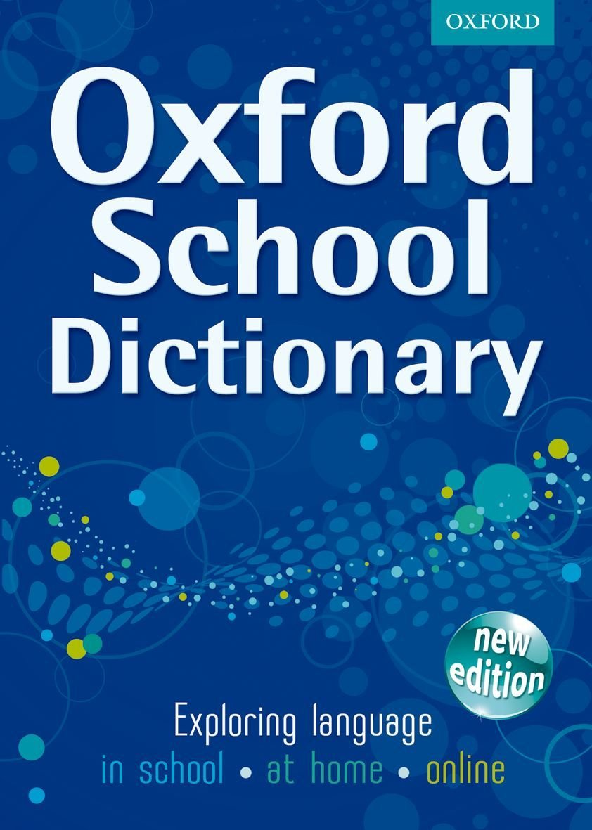 OXFORD SCHOOL DICTIONARY NEW ED