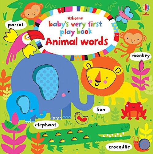 Baby's Very First Play Book Animal Words pdf epub