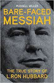 Bare-faced Messiah - the True Story of L. Ron Hubbard: Amazon ...