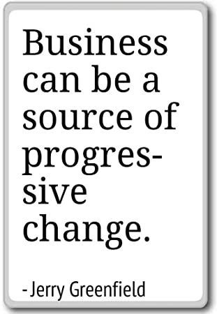 Progressive Quotes | Amazon Com Business Can Be A Source Of Progressive Ch Jerry